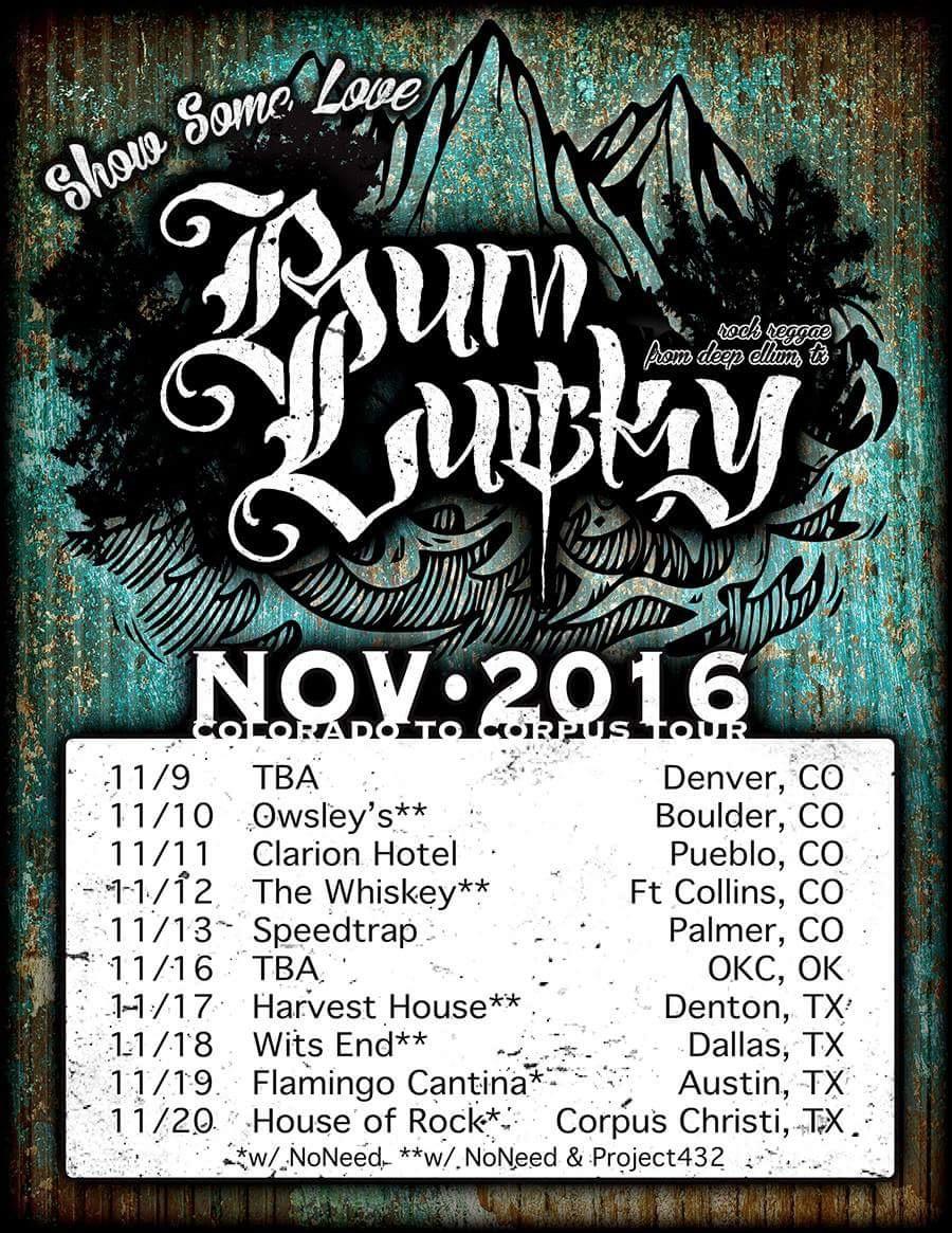 Current Bum Lucky Tour